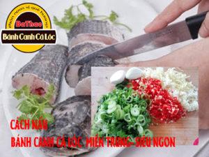 hướng dẫn cách làm bánh canh cá lóc miền trung